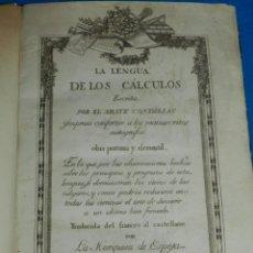 Libros antiguos: (MF) LA LENGUA DE LOS CALCULOS ESCRITA POR EL ABATE CONDILLAC , MADRID 1805. Lote 240462975