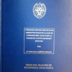 Libros antiguos: TESIS DEL MASTER DE INGENIERIA GEOLOGICA UNIVERSIDAD COMPLUTENSE 1996 DESMONTES MOMBUEY REQUEJO. Lote 89522244
