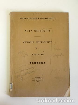 MAPA GEOLÓGICO. MEMORIA EXPLICATIVA DE LA HOJA Nº 522 TORTOSA (1930) (Libros Antiguos, Raros y Curiosos - Ciencias, Manuales y Oficios - Paleontología y Geología)