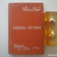 Libros antiguos: RUBIO Y BELLVE. FUERZAS Y MOTORES. 1900. MANUALES SOLER. ILUSTRADO CON GRABADOS. . Lote 89750108