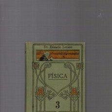 Libros antiguos: FISICA - EDUARDO LOZANO - MANUAL GALLACH III / CALPE. Lote 90131760