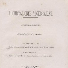 Libros antiguos: LUCUBRACIONES DE ALGEBRA. MANUEL VAZQUEZ PRADA. MATEMATICAS OVIEDO ASTURIAS. 1886. Lote 90363004