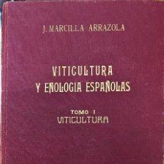 Libros antiguos: VINO. VITICULTURA Y ENOLOGÍA ESPAÑOLAS 1949. Lote 90635150