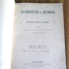 Libros antiguos: ELEMENTOS DE QUÍMICA - POR ACISCLO CAMPANO Y ALFAGENTE - CON ILUSTRACIONES. Lote 90771385