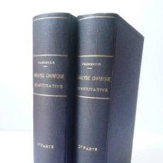 Libros antiguos: TRAITE D'ANALYSE CHIMIQUE QUANTITATIVE- R. FRESENIUS (2 VOL) 1897. Lote 90804085