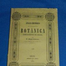 Libros antiguos: (MF) MIGUEL COLMEIRO - ENSAYO HISTORICO SOBRE LOS PROGRESOS DE LA BOTANICA EN ESPAÑA 1842. Lote 90995335