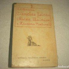 Libros antiguos: CIENCIAS FISICAS ( FISICA, QUIMICA E HISTORIA NATUAL); V.F. ASCARZA .ED. MAGISTERIO ESPAÑOL. Lote 91035505