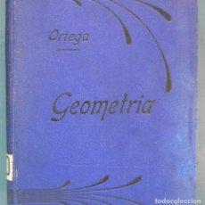 Libros antiguos: GEOMETRÍA. MIGUEL ORTEGA SALA. TOMO 2. Lote 91380645