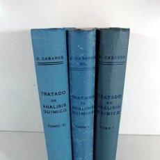 Libros antiguos: TRATADO DE ANALISIS QUIMICO TOMO I II III R. CASARES . Lote 91438645