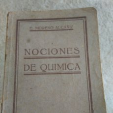 Libros antiguos: NOCIONES DE QUÍMICA. DR. E. MORENO ALCAÑIZ. ZARAGOZA AÑO 1927. Lote 91546410