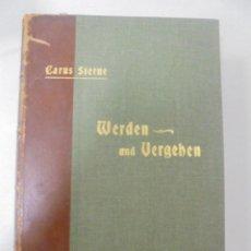 Libros antiguos: WERDEN UND VERGEHEN. CARUS STERNE. BERLIN. 1901. ILUSTRADO. 560 PAGS. 24,5X17,3 CM. Lote 92324815