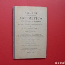 Libros antiguos: JOSÉ DALMÁU. RESUMEN DE ARITMÉTICA (GERONA, 1922) ¡ORIGINAL! COLECCIONISTA. Lote 92720855