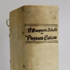 Libros antiguos: LIBRO S. XVII. PHYSICA CURIOSA SIVE MIRABILIA NATURAE ET ARTIS. SCHOTTI, GASPARIS. 1677. GRABADOS.. Lote 92900390