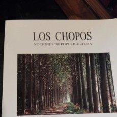 Libros antiguos: CHOPOS . NOCIONES DE POPULICULTURA.. Lote 93069435