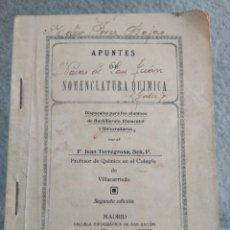 Libros antiguos: APUNTES DE NOMENCLATURA QUÍMICA. JUAN TORREGROSA,PROFESOR COLEGIO VILLACARRIEDO (CANTABRIA) AÑO 1930. Lote 93157013