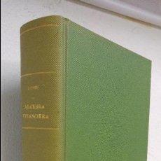 Livres anciens: LECCIONES DE ALGEBRA FINANCIERA LUIS GOMEZ MUR. Lote 93368810