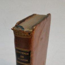 Alte Bücher - 1802 - COMPENDIO DE HISTORIA NATURAL DE BUFFON - TOMO II: ÉPOCAS DE LA NATURALEZA - 93695525