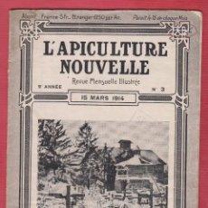 Libros antiguos: L'APICULTURE NOUVELLE REVUE MENSUELLE ILLUSTRÉE Nº 3, 93 PÁGINAS VAUCLUSE AÑO MARZO 1914 LE2103. Lote 94300702