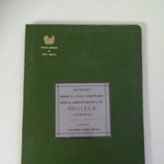Libros antiguos: INFORME HIDROGELOGÍA SOBRE POZO CONSTRUIDO ABASTECIMIENTO DE VELLISCA CUENCA ALFONSO SERRET 1971. Lote 94746087