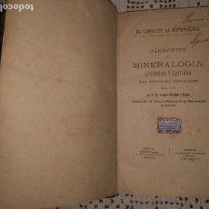 Libros antiguos: ELEMENTOS DE MINERALOGÍA, GEOGNOSIA Y GEOLOGÍA. EL LIBRO DE LA NATURALEZA FEDERICO SCHOEDLER. 1885?. Lote 95073843