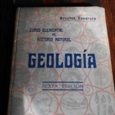 Libros antiguos: GEOLOGIA. CURSO ELEMENTAL DE HISTORIA NATURAL. POR ORESTES CENDRERO CURIEL. SANTANDER 1932. TAPA DUR. Lote 95106195