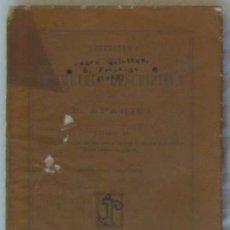 Libros antiguos: LECCIONES DE GEOMETRIA DESCRIPTIVA II - R. APARICI - LIBRERÍA GUTENBERG DE JOSÉ RUIZ 1925 - VER . Lote 95360051
