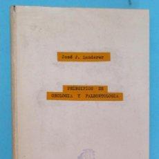 Libros antiguos: PRINCIPIOS DE GEOLOGÍA Y PALEONTOLOGÍA. JOSÉ J. LANDERER. HEREDEROS DE JUAN GILI EDITORES, 1907.. Lote 95533107