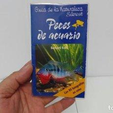 Libros antiguos: GUÍA PECES DE ACUARIO-GUÍA DE LA NATURALEZA EVEREST . Lote 95837167