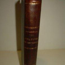 Libros antiguos: LIBRO AÑO...1.920...EL CULTIVO DE LAS TIERRAS.. Lote 95887663