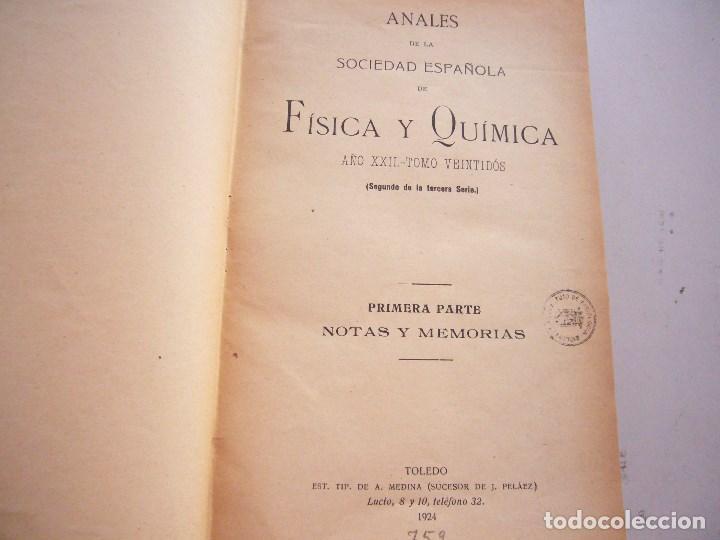 Libros antiguos: ANALES DE SOCIEDAD ESPAÑOLA DE FISICA Y QUIMICA XXII-1924-EN UN TOMO - Foto 4 - 96120227