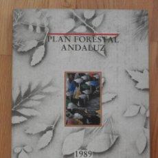 Libros antiguos: PLAN FORESTAL ANDALUZ JUNTA DE ANDALUCÍA, 1989. Lote 96155307