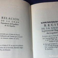 Libros antiguos: RELACIÓN DE LA GRAN EXPERIENCIA DE LOS LIQUIDOS BLAS PASCAL FACSIMIL EDICIÓN ESPAÑOL NUMERADA 586. Lote 97022991