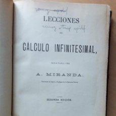 Libros antiguos: LECCIONES DE CÁLCULO INFINITESIMAL -A. MIRANDA- MADRID 1888. Lote 97280723