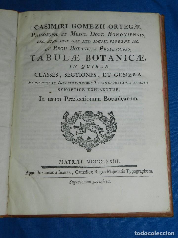 (MF) BOTANICA - CASIMIRI GOMEZII ORTEGAE - TABULAE BOTANICAE IN QUIBUS CLASSES , MATRITI MDCCLXXIII (Libros Antiguos, Raros y Curiosos - Ciencias, Manuales y Oficios - Bilogía y Botánica)