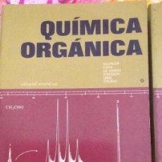 Libros antiguos: QUIMICA ORGÁNICA - ALLINGER Y OTROS. EDITORIAL REVERTE 1973. Lote 97597215