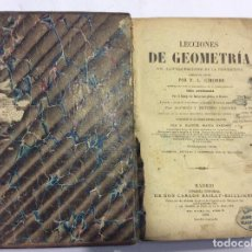 Libros antiguos: LECCIONES DE GEOMETRÍA POR P. L. CIRODDE DE 1891. Lote 97672883
