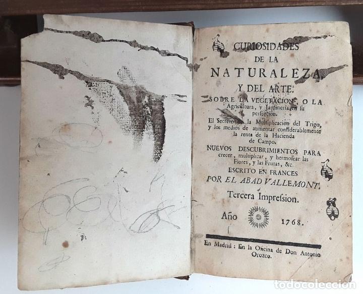 Libros antiguos: CURIOSIDADES DE LA NATURALEZA . ABAD VALLEMONT. EDIT. ANTONIO OROZCO. 1768. - Foto 2 - 97705179