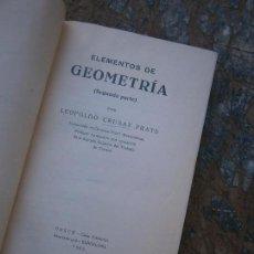 Libros antiguos: LIBRO ELEMENTOS DE GEOMETRÍA 2ª PARTE LEOPOLDO CRUSAT PRATS 1935 BOSCH L-5798-545. Lote 97858387