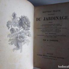 Libros antiguos: 1897-TRATADO DE JARDINERÍA.TRAITÉ DE JARDINAGE.PLANTAS.BOTÁNICA.FLORES.ORIGINAL. Lote 97869311