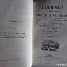 Libros antiguos: 1865-HERBIER.TRATADO DE JARDINERÍA.TRAITÉ DE BOTANIQUE.PLANTAS.BOTÁNICA.FLORES.HIERBAS.ORIGINAL. Lote 97870371