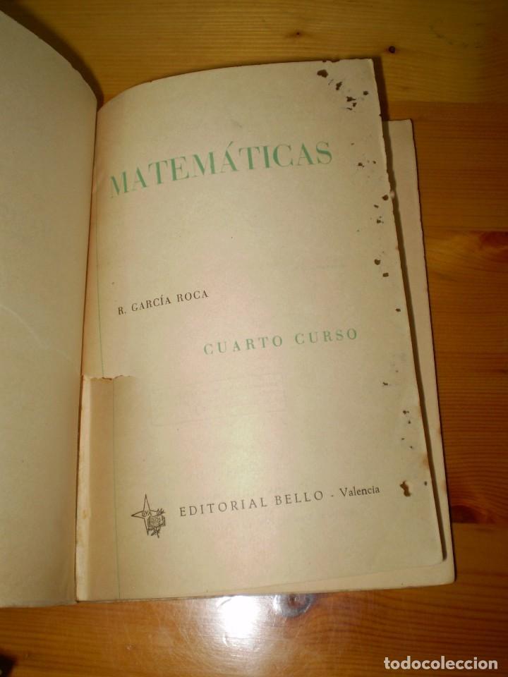 Libros antiguos: MATEMATICAS - CURSO 4º - GARCIA ROCA - 2ª EDICION 1961 - VER FOTOS DETALLES - Foto 3 - 97969823