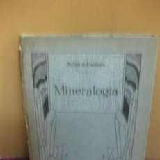 Libros antiguos: MINERALOGIA. SCHMID-BARNOLA. EDITORIAL ORBIS 1925. . Lote 98942511