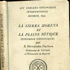 Libros antiguos: LA SIERRA MORENA ET LA PLAINE BÉTIQUE - SIERRA MORENA - GEOLOGÍA . Lote 99996791