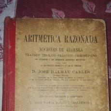 Libros antiguos: LIBRO ARITMÉTICA RAZONADA.1925. Lote 100017175
