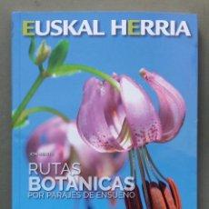Libros antiguos: F-141- LIBRO RUTAS BOTÁNICAS POR EUSKAL HERRIA ( BOTÁNICA). Lote 100213639