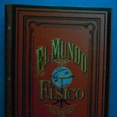 Libros antiguos: EL MUNDO FISICO. AMADEO GUILLEMIN. 5 TOMOS. MONTANER Y SIMON EDITORIES. 1882. Lote 100457079