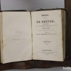 Libros antiguos: 5467- OBRAS COMPLETAS DE BUFFON. CUVIER. 1832/1833. 10 V. EN 5 TOMOS. IMP. BERGNES.. Lote 133501671