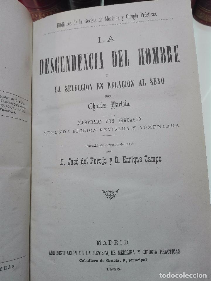Libros antiguos: LA DESCENDENCIA DEL HOMBRE Y LA SELECCIÓN EN RELACION AL SEXO - CHARLES DARWIN - MADRID - 1885 - - Foto 3 - 101275599