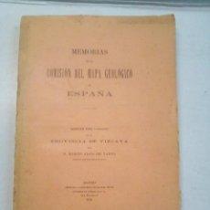 Libros antiguos: MEMORIAS DE LA COMISIÓN DEL MAPA GEOLOGICO DE ESPAÑA: VIZCAYA (1892). Lote 101512851