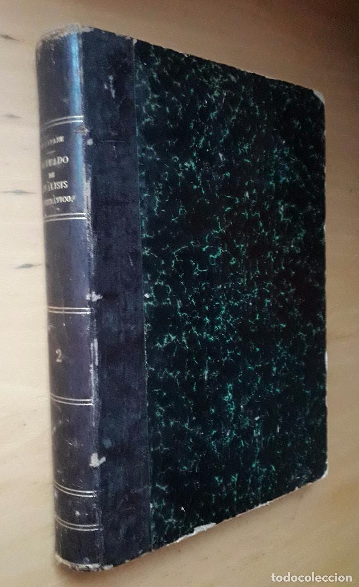 TRATADO DE ANALISIS MATEMATICO - CURSO SUPERIOR TOMO II- J.MARÍA VILLAFAÑE 1892 (Libros Antiguos, Raros y Curiosos - Ciencias, Manuales y Oficios - Física, Química y Matemáticas)
